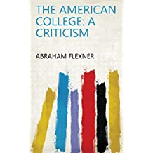 The American College: A Criticism