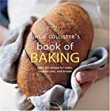 Linda Collister's Book of Baking: Delicious Recipes for Cakes, Cookies, Pies, and Breads by Linda Collister (2004-08-04)