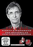 Stefan Kindermann: Der Königsplan zum Turniererfolg