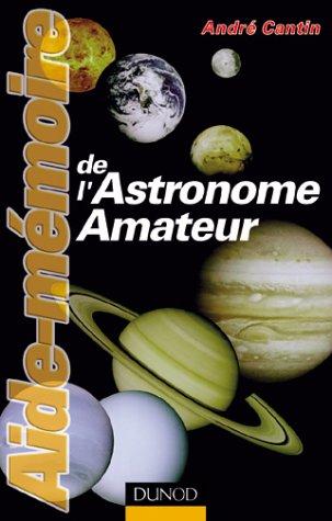 Aide-mémoire de l'astronome amateur