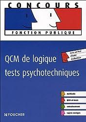 QCM DE LOGIQUE TESTS PSYCHOTECHNIQUES (Ancienne édition)