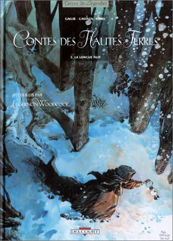 Contes des Hautes Terres, tome 1 : La Longue nuit