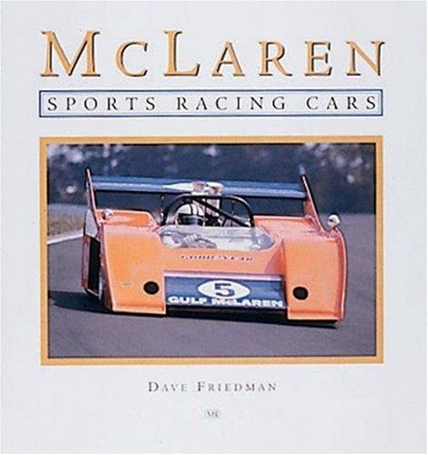 McLaren Sports Racing Cars por Dave Friedman