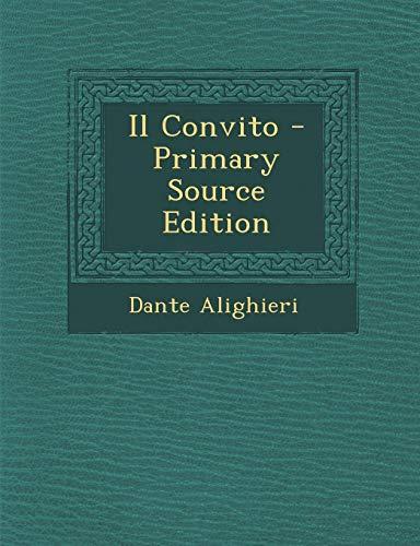 Il Convito - Primary Source Edition