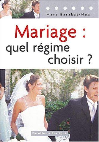 Mariage : Quel regime choisir ?
