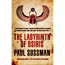 The Labyrinth of Osiris by Paul Sussman (2013-01-17)