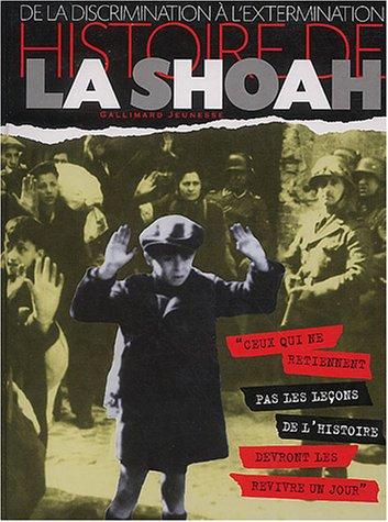 Histoire de la Shoah : De la discrimination à l'extermination par CLIVE-A Lawton