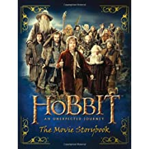 Movie Storybook (The Hobbit: An Unexpected Journey) (Hobbit 1 Film Tie in)