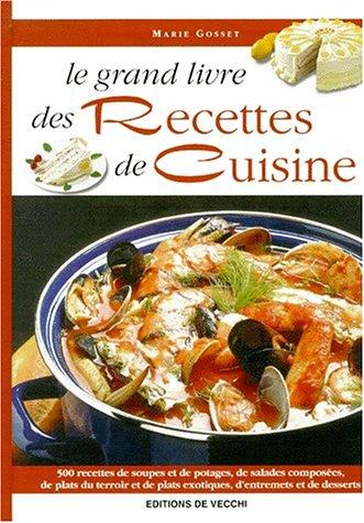 Le grand livre des recettes de cuisine