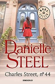 Charles Street, nº 44 par Danielle Steel