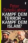 Kampf dem Terror - Kampf dem Islam?:...