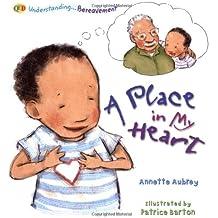 Understanding. A Place in my Heart