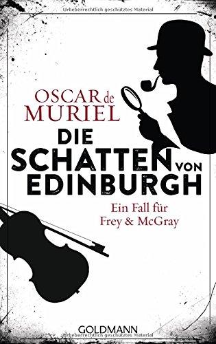 Muriel, Oscar de: Die Schatten von Edinburgh