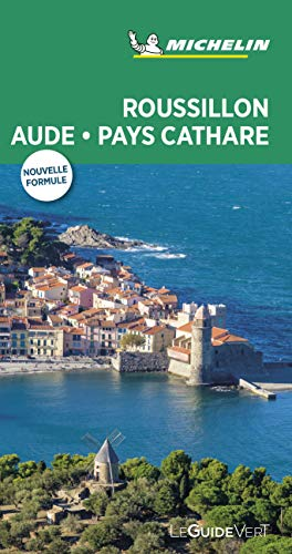 Guide Vert Roussillon, Aude, Pays Cathare Michelin