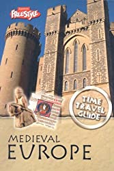 Medieval Europe (Time Travel Guides) by John Haywood (2007-09-13)