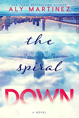 The Spiral Down by [Martinez, Aly]