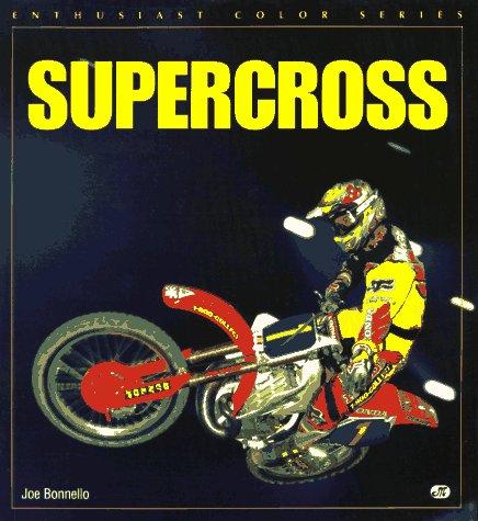 Supercross (Enthusiast Color S.) por Joe Bonnello