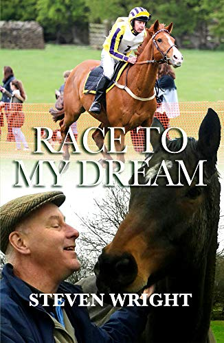 Race To My Dream (English Edition) por Steven Wright