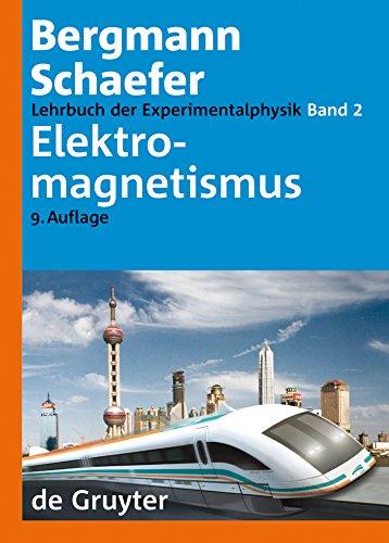 Elektromagnetismus: Band 2