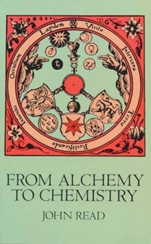 From Alchemy to Chemistry (Dover Science Books) by John Read (2011-11-02)