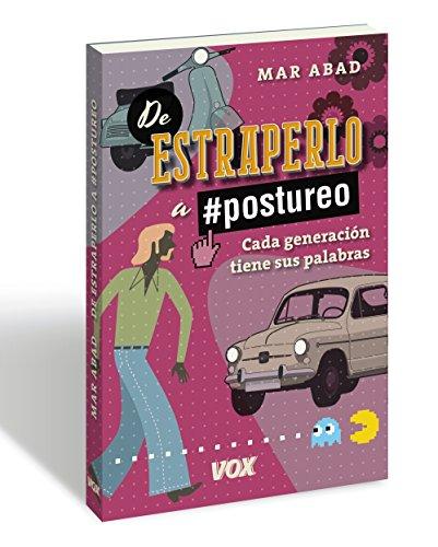 De estraperlo a postureo: Cada generación tiene sus palabras (Vox - Lengua Española)