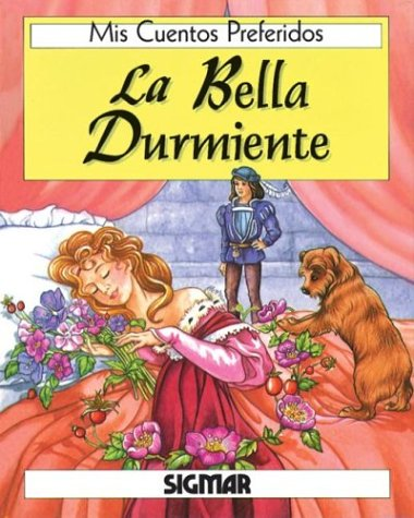 La Bella Durmiente/sleeping Beauty (MIS CUENTOS PREFERIDOS) por Caroline Repchuk