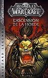 World of Warcraft : L'ascension de la horde par Golden