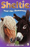 """Sheltie and the Runaway: AND """"Sheltie Finds a Friend"""""""