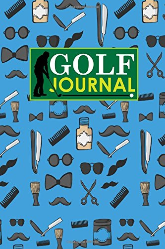 Golf Journal: Blank Golf Scorecards, Golf Record Log, Golf Course Notebook, Golf Yardage Book, Cute Barbershop Cover: Volume 86 por Rogue Plus Publishing