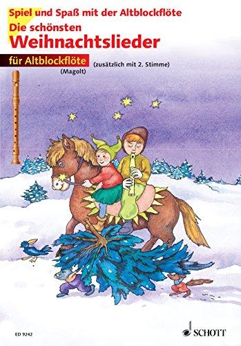 Die schönsten Weihnachtslieder: 1-2 Alt-Blockflöten (Spiel und Spaß mit der Blockflöte)