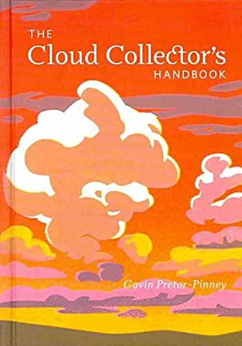 [The Cloud Collector's Handbook] (By: Gavin Pretor-Pinney) [published: February, 2011]