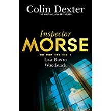 Last Bus to Woodstock (Inspector Morse Series Book 1)