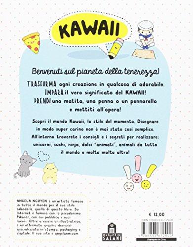 Libro Kawaii Per Tutti L Arte Giapponese Di Disegnare Cose Carine