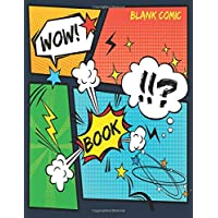 Blank Comic Book: A Large Sketchbook for Kids and Adults, Create Your Own Comics, Variety of Templates Blank Pages Book Drawing