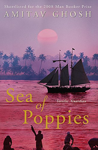 Sea of poppies (Ibis Trilogy)
