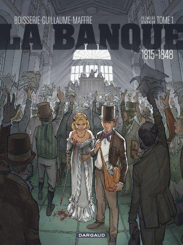 Banque (La) - tome 1 - L'Initié de Waterloo par Boisserie Pierre