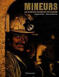 Mineurs : Les derniers seigneurs du charbon