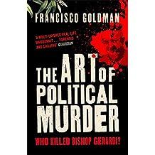 The Art of Political Murder: Who Killed Bishop  Gerardi? (English Edition)