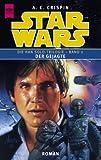 Produkt-Bild: Star Wars. Han Solo-Trilogie, Band 2: Der Gejagte
