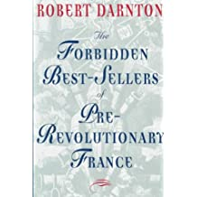 The Forbidden Best-Sellers of Pre-Revolutionary France