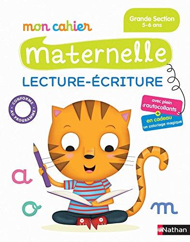 Mon Cahier Maternelle - Lecture écriture Grande Section par Christelle Chambon