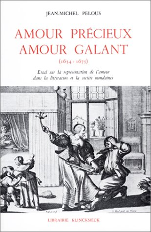 Amour précieux, amour galant, 1654-1675