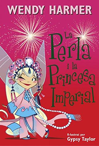 La Perla i la princesa imperial (La Perla) por Gypsy Taylor