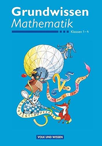 Grundwissen Mathematik: 1.-4. Schuljahr. Schülerbuch