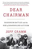 Dear Chairman : Boardroom Battles and the Rise of Shareholder Activism