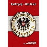 Austropop - Das Buch. Weltberühmt in Österreich