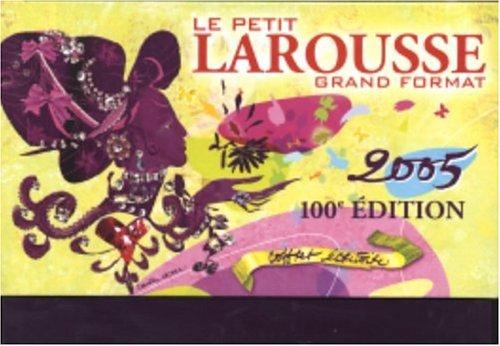 Le Grand Coffret : Le Petit Larousse grand format 2005 (coffret écritoire) par Petit Larousse