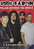 Falling Between the Cracks by System of a Down