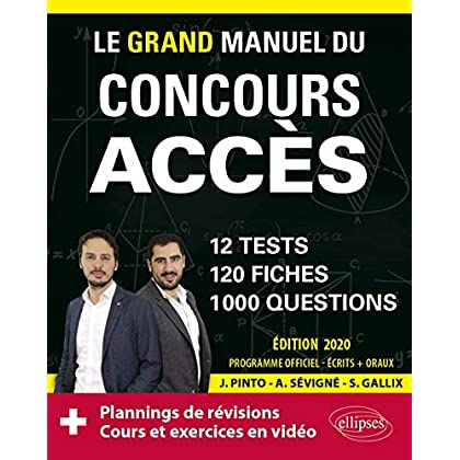Le Grand Manuel du concours ACCES (écrits + oraux) - 120 fiches, 12 tests, 1000 questions + corrigés en vidéo - Édition 2020