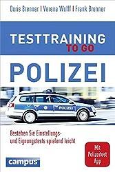 Testtraining to go Polizei: Bestehen Sie Einstellungs- und Eignungstests spielend leicht, plus App inside